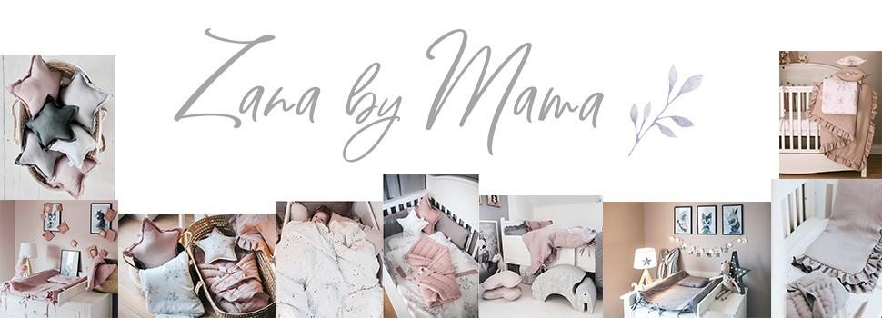 Zana by Mama